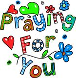 Praying for You Cartoon Text Expression. Hand drawn and colored whimsical cartoon special occasion and expression text that reads PRAYING FOR YOU Stock Image
