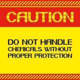 Precaución No maneje las sustancias químicas sin la protección apropiada Foto de archivo