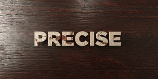Precise - grungy wooden headline on Maple  - 3D rendered royalty free stock image. This image can be used for an online website banner ad or a print postcard Stock Photos