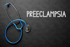Preeclampsia on Chalkboard. 3D Illustration. Royalty Free Stock Photography