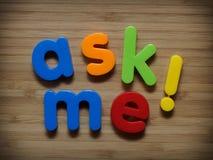 Pregúnteme Imágenes de archivo libres de regalías