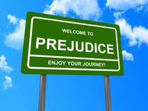 Prejudice on sign board. White text on green traffic style sign saying Welcome to Prejudice and Enjoy your journey against a blue sky background stock illustration