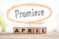 Premiere in april launch sign Royalty Free Stock Photos
