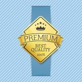Premium Best Quality Label Vector Illustration. Premium best quality label with crown and stars as signs of approval, warranty 100 percents banner, logotype Stock Illustration