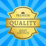 Premium Quality Best Choice Golden Label Isolated. On blue background with rays. Gold stamp certificate of original product, high-grade assurance vector Stock Photography