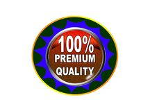 100 Premium quality label button white background. 100 Premium quality label creative web icon button of vector illustration on isolated white background Stock Image