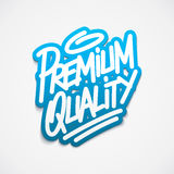 Premium quality label lettering Stock Image