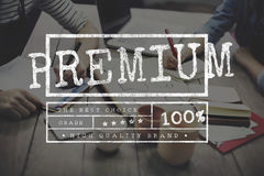 Premium Quality Value Worth Best Graphic Concept Royalty Free Stock Photography