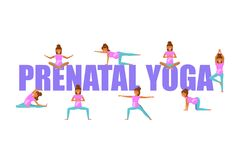 Prenatal Yoga for pregnant women. Infographic in flat style. Poster with characters isolated. Vector Illustration eps 10 Royalty Free Stock Images