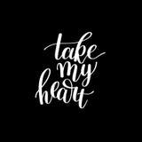 Prenez à mon coeur la main noire et blanche écrite le lettrage Image libre de droits