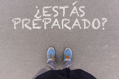 Preparado de Estas do ¿ de Â? , O texto espanhol para é você apronta-se? Fotografia de Stock