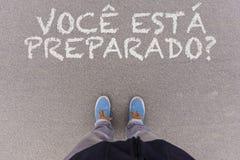Preparado do esta de Voce? , O texto português para é você apronta-se? texto Imagens de Stock