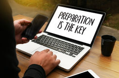 PREPARATION IS THE KEY plan BE PREPARED concept just prepare to. Perform Royalty Free Stock Photography
