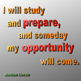 Prepare & opportunity Quote - Abraham Lincoln. A 3D metallic quote in Gold, red and green by Abraham Lincoln Stock Photo
