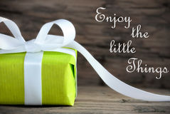 Present with Life Quote Enjoy the little Things Royalty Free Stock Images