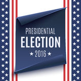 Presidential Election 2016 background. Presidential Election 2016 background on american flag and blue, curved paper banner. Poster, brochure or flyer template Stock Photo