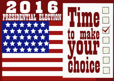 2016 Presidential Election Banner. American flag, form for voting and simple text Time to make your choice Stock Images