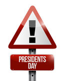 Presidents day attention sign illustration Royalty Free Stock Photos