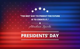 Presidents day background with Abraham Lincoln inspirational quote. `The best way to predict the future is to create it.` Vector illustration Royalty Free Stock Photos