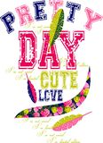 Pretty day cute love graphic design for t-shirts Royalty Free Stock Image