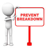 Prevent breakdown. Little man pointing to prevent breakdown text on a red board. Concept of maintenance and preventing problems Royalty Free Stock Photos