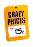 Prezzo da pagare con il prezzo pazzo dell'iscrizione Fotografia Stock