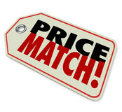 Price Match Low Cost Sale Guarantee Store Selling Merchandise Be. Price Match words on a store merchandise tag or sticker to illustrate the best value or bargain Stock Images