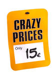 Price tag with the inscription Crazy Price. Royalty Free Stock Photo