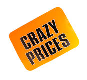Price tag with the inscription Crazy Price. Royalty Free Stock Images