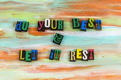 Do your best let it rest pride. Pride excellence hard best work job offer goal accomplishment determination patience ethics honesty honest persistence satisfied stock photo