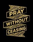 Priez sans cessation Image libre de droits