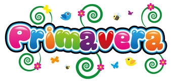 Primavera. In bright and colorful font Stock Image