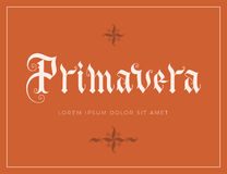 Primavera hand lettering. Illustration. Parallel pen gothic calligraphy Stock Images