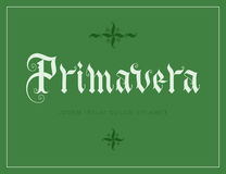 Primavera hand lettering. Illustration. Parallel pen gothic calligraphy Royalty Free Stock Image