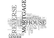 A Primer On Reverse Mortgages Word Cloud. A PRIMER ON REVERSE MORTGAGES TEXT WORD CLOUD CONCEPT Royalty Free Stock Photos