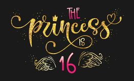 The Princess is 16 quote. Anniversary, birthday party hand drawn calligraphy lettering logo phrase vector illustration