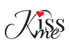 Wording Design, Kiss me, Wall Decals, Art Design,. Isolated on white background vector illustration