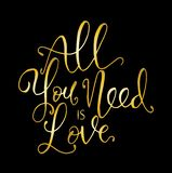 All you need is love. Hand lettering motivation fashion quote for your design. Vector llustration royalty free illustration