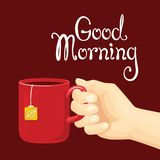 Good morning lettering. Hand holds a cup of tea. vector illustration