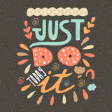PrintCute hand drawn doodle just do it today postcard. Royalty Free Stock Photos