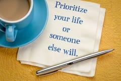 Prioritera ditt liv, eller någon ska göra det annars fotografering för bildbyråer