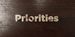 Priorities - grungy wooden headline on Maple  - 3D rendered royalty free stock image. This image can be used for an online website banner ad or a print Royalty Free Stock Photo