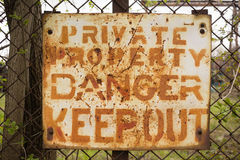 Private Property Danger Keep Out Sign Rusted Fence Stock Image