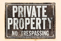 Private Property Sign. Distressed Private Property Sign on the wall stock photos