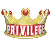 Privilege Word Gold Crown Upper Class Rich Wealthy Royalty Stock Photography