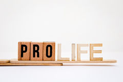 Pro Life. In wooden letters on white background stock photo