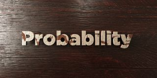 Probability - grungy wooden headline on Maple  - 3D rendered royalty free stock image Royalty Free Stock Photography