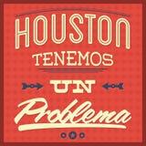 Problema do un dos tenemos de Houston - Houston nós temos um texto do espanhol do problema ilustração stock