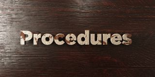 Procedures - grungy wooden headline on Maple  - 3D rendered royalty free stock image Royalty Free Stock Image
