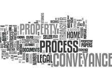 The Process Of Conveyance Text Background  Word Cloud Concept. THE PROCESS OF CONVEYANCE Text Background Word Cloud Concept Stock Photo